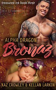 Book Cover: Alpha Dragon: Bronaz