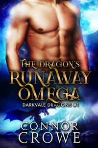 Book Cover: The Dragon's Runaway Omega
